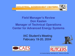 Field Manager's Review Don Kasten Manager of Technical Operations