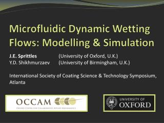 Microfluidic Dynamic Wetting Flows: Modelling & Simulation