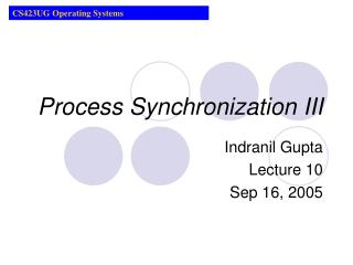 Process Synchronization III