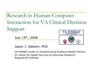 Research in Human-Computer Interaction for VA Clinical Decision Support