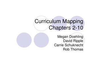 Curriculum Mapping Chapters 2-10