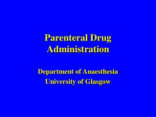 Parenteral Drug Administration