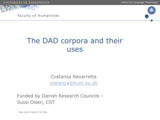 The DAD corpora and their uses