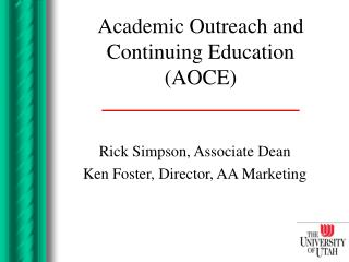 Academic Outreach and Continuing Education  (AOCE)