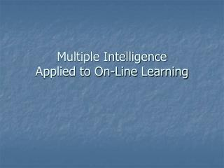 Multiple Intelligence Applied to On-Line Learning