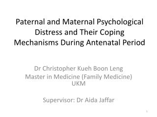 Paternal and Maternal Psychological Distress and Their Coping Mechanisms During Antenatal Period