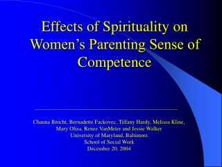 Effects of Spirituality on Women s Parenting Sense of Competence