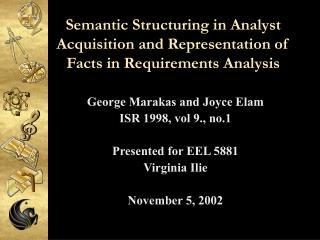 Semantic Structuring in Analyst Acquisition and Representation of Facts in Requirements Analysis