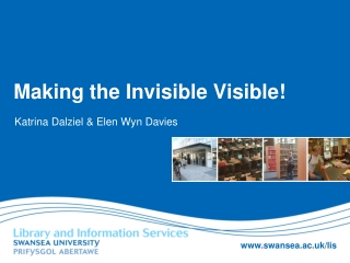 Making the Invisible Visible!