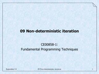 09 Non-deterministic iteration