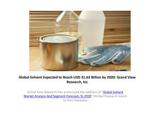 Global Solvent Market Research Report to 2020