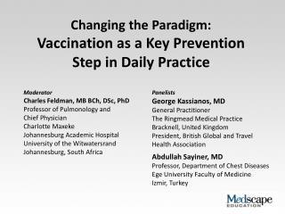 Changing the Paradigm:  Vaccination as a Key Prevention Step in Daily Practice