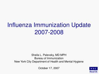 Influenza Immunization Update 2007-2008