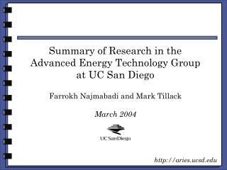 Summary of Research in the Advanced Energy Technology Group at UC San Diego