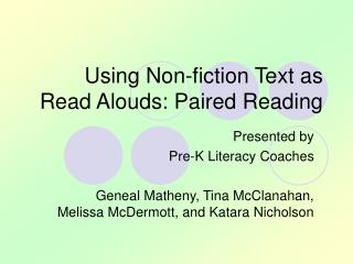 Using Non-fiction Text as Read Alouds: Paired Reading