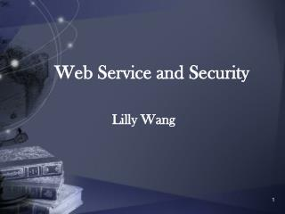 Web Service and Security
