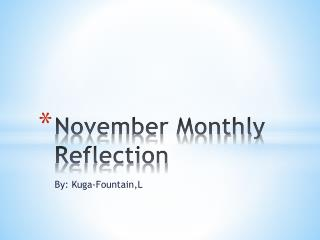 November Monthly Reflection