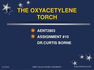THE OXYACETYLENE TORCH