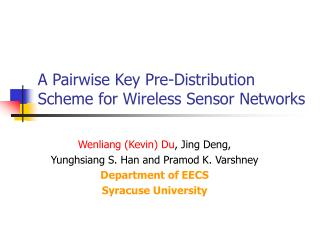 A Pairwise Key Pre-Distribution Scheme for Wireless Sensor Networks