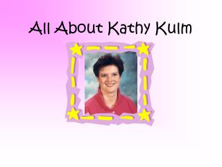 All About Kathy Kulm