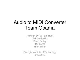Audio to MIDI Converter Team Obama