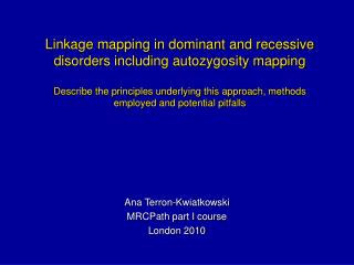 Ana Terron-Kwiatkowski MRCPath part I course  London 2010