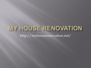 My House Renovation