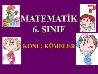 MATEMATİK 6. SINIF