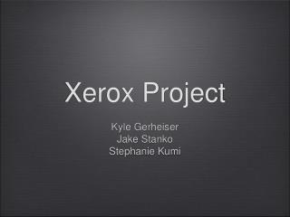 Xerox Project
