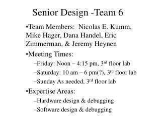 Senior Design -Team 6