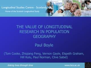 THE VALUE OF LONGITUDINAL RESEARCH IN POPULATION GEOGRAPHY
