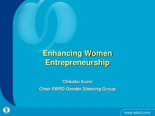 Enhancing Women Entrepreneurship