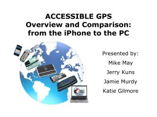 ACCESSIBLE GPS  Overview and Comparison: from the iPhone to the PC
