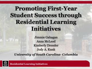 Promoting First-Year Student Success through Residential Learning Initiatives