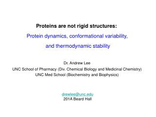 Proteins are not rigid structures: Protein dynamics, conformational variability,