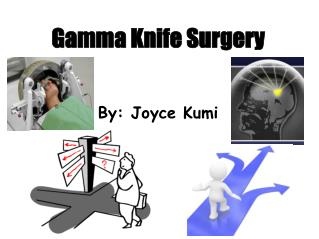Gamma Knife Surgery