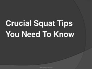 Crucial Squat Tips You Need To Know