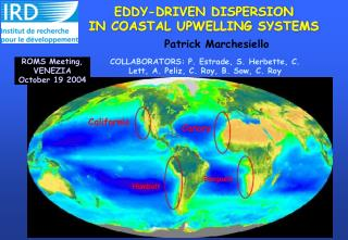 EDDY-DRIVEN DISPERSION  IN COASTAL UPWELLING SYSTEMS