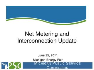 Net Metering and Interconnection Update