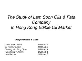 The Study of Lam Soon Oils & Fats Company  In Hong Kong Edible Oil Market