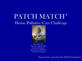 PATCH MATCH* Home Palliative Care Challenge