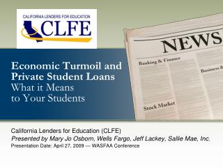Economic Turmoil and Private Student Loans  What it Means  to Your Students