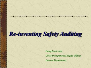 Re-inventing Safety Auditing