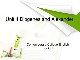 Unit 4 Diogenes and Alexander