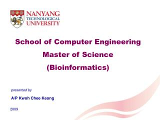 School of Computer Engineering Master  of Science ( Bioinformatics)