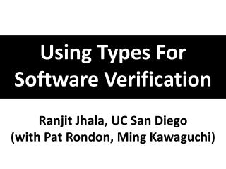 Using  Types For  Software Verification