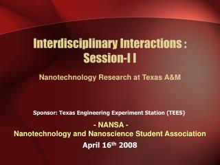 Interdisciplinary Interactions : Session-I I