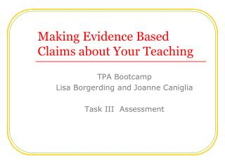Making Evidence Based Claims about Your Teaching