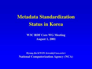 Metadata Standardization  Status in Korea