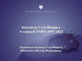 Ministry of  Regional Development Certifying  Authority Department